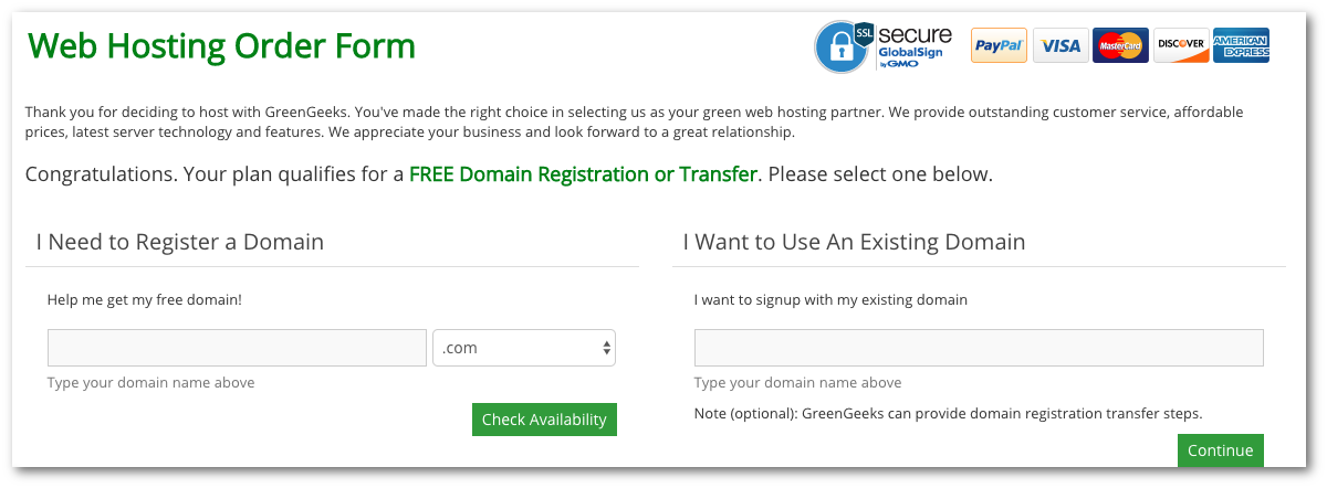 Green Geeks Starting Options - either you already own a domain name or you don't.